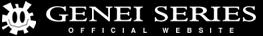 GENEI SERIES OFFICIAL WEBSITE